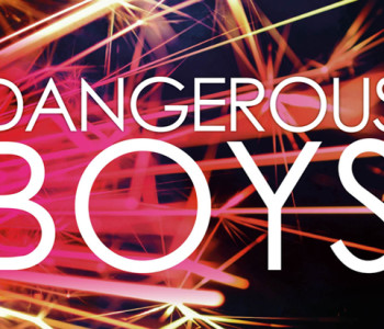 DANGEROUS BOYS by Abigail Haas – A Review