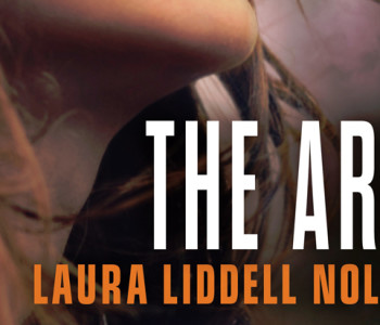 Interview with Laura Liddell Nolen, Author of THE ARK — Plus Giveaway