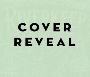 RIVERKEEP by Martin Stewart — Cover Reveal and Giveaway