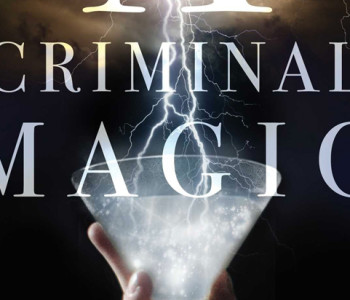 A CRIMINAL MAGIC by Lee Kelly — A Review