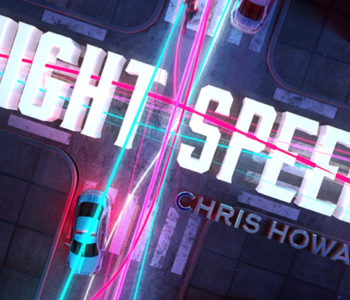 NIGHT SPEED by Chris Howard – A Review + Giveaway