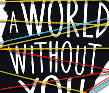 A WORLD WITHOUT YOU by Beth Revis – A Review